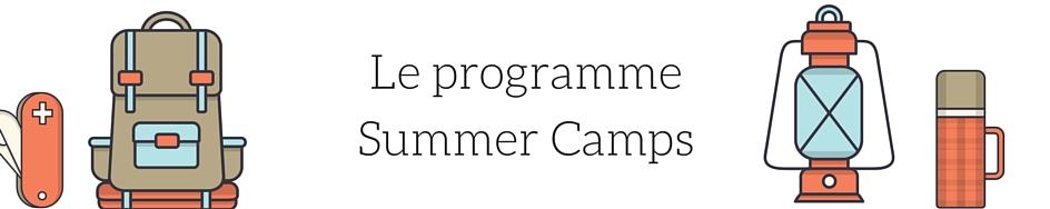 Le programme Summer Camps