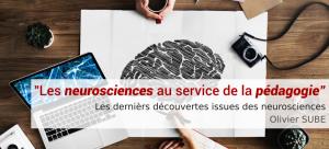 Quelles sont les dernières découvertes issues des neurosciences ?
