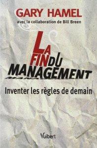Couverture de La_fin_du_management_Inventer_les_règles_de_demain_Gary_Hamel