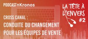 Cross Canal - Conduite du Changement pour les équipes de Vente - La Tête à l'Envers