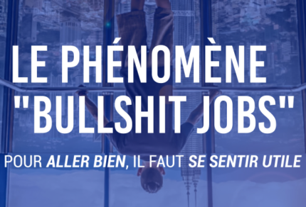 Le phénomène Bullshit jobs