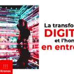 La transformation digitale & l'Homme en entreprise